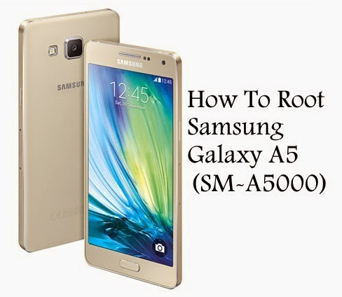 How to root samsung galaxy a5 sm-a5000