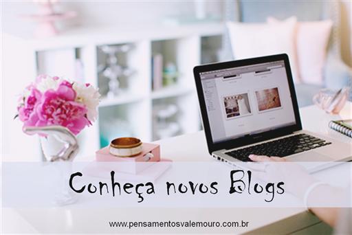 Conheça novos Blogs #1