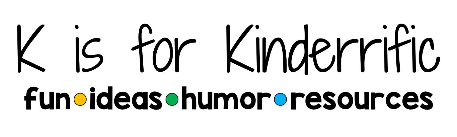 K is for Kinderrific!