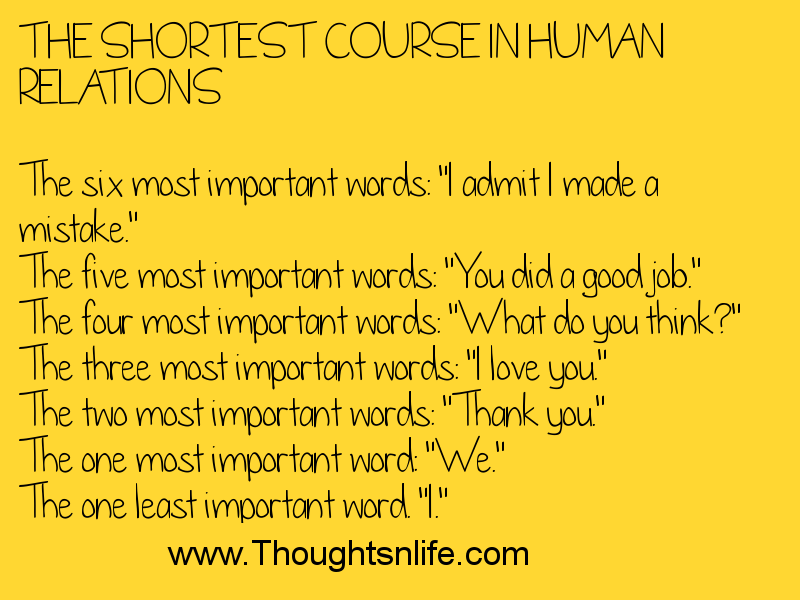 Thoughtsandlife :THE SHORTEST COURSE IN HUMAN RELATIONS