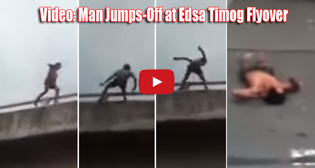 Video: Man Jumps-Off at Edsa Timog Flyover Goes Viral