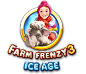 เกมส์ Farm Frenzy 3 - Ice Age