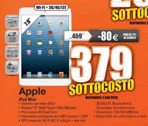 Torna il sottocosto per il tablet ultra portabile di Apple venduto nella versione 16 GB e 4G a soli 379 euro con un risparmio di 80 euro rispetto al prezzo ufficiale