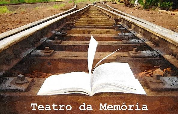 TEATRO DA MEMÓRIA