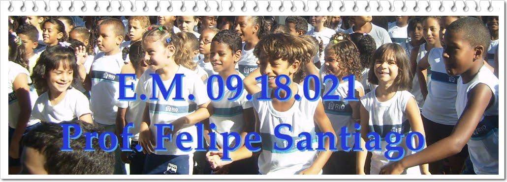 E.M. Prof. Felipe Santiago - PCRJ