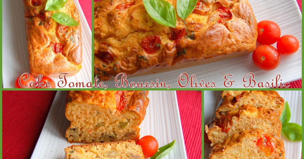 juste histoire de go ter cake tomate boursin olives basilic sans beurre. Black Bedroom Furniture Sets. Home Design Ideas