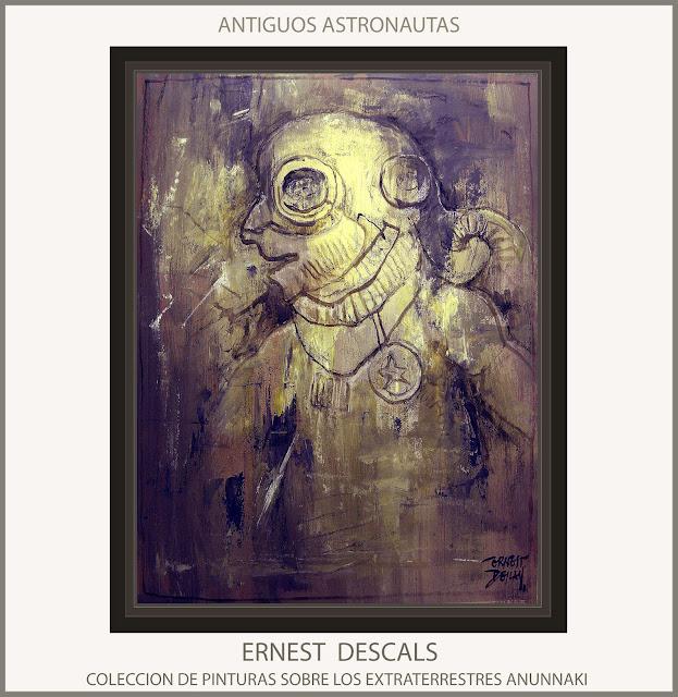 EXTRATERRESTRES-ANUNNAKI-PINTURAS-ARTE-ANTIGUOS-ASTRONAUTAS-COLECCION-PINTURA-ARTISTA-PINTOR-ERNEST DESCALS