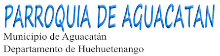 PARROQUIA DE AGUACATAN
