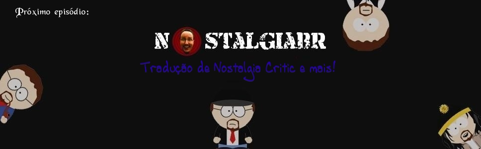 Nostalgia Critic Legendado