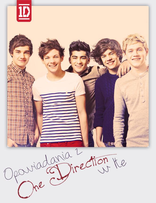 Opowiadania z One Direction w tle