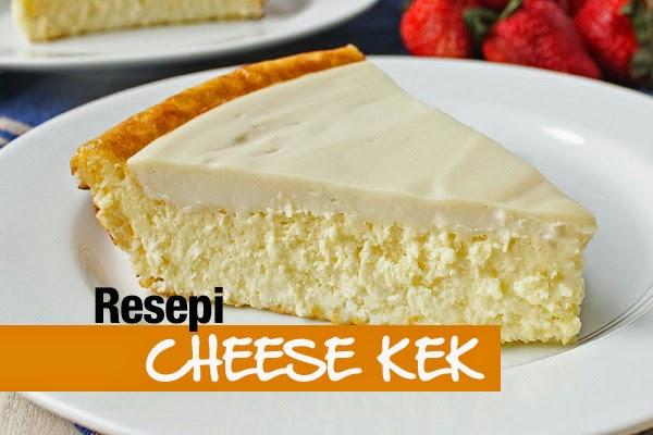 Resipi Cheese Kek