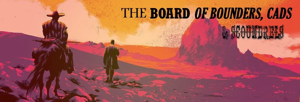 The Board of Bounders, Cads and Scoundrels