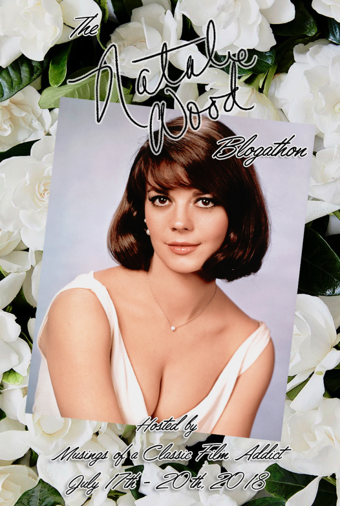 Natalie Wood Blogathon