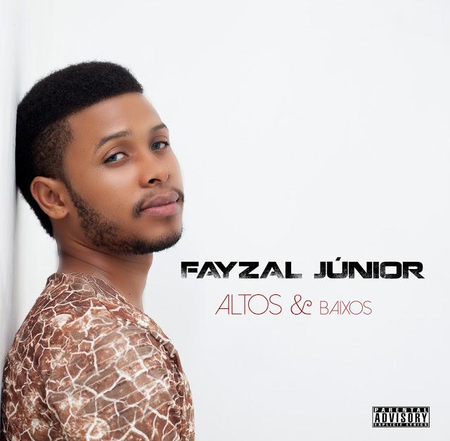 Fayzal Júnior - Altos & Baixos [EP]