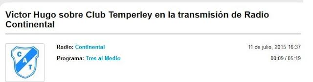 http://radiocut.fm/audiocut/victor-hugo-sobre-club-temperley-en-la-transmision-de-radio-continental/