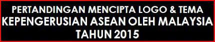 Pertandingan Mencipta Logo & Tema Kepengerusian ASEAN oleh Malaysia Tahun 2015