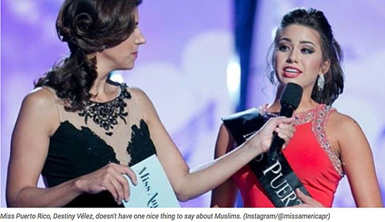 Miss Puerto Rico, Destiny Vélez, doesn't have one nice thing to say about Muslims. (Instagram/@missamericapr)