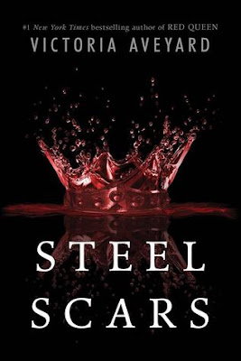 Steel Scars by Victoria Aveyard (Red Queen 0.2)
