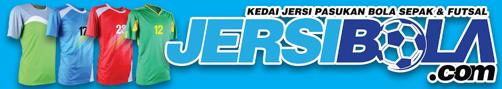 JersiBola.com - Kedai Jersi Pasukan Bola Sepak & Futsal