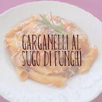 http://pane-e-marmellata.blogspot.it/2012/04/garganelli-al-sugo-di-funghi.html