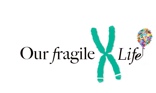 Our fragile X Life