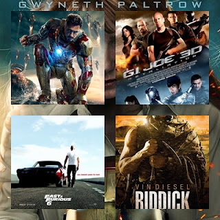 iron man 3, gi joe retaliation, fast and furious 6 and riddick 2