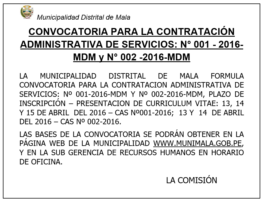 MUNICIPALIDAD DE MALA: CONCURSO PÚBLICO CAS 001-2016