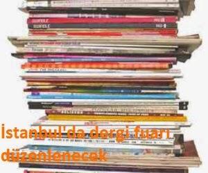 İstanbul'da dergi fuarı düzenlenecek