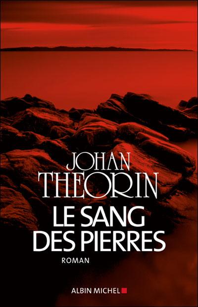Le sang des pierre de Johann Theorin