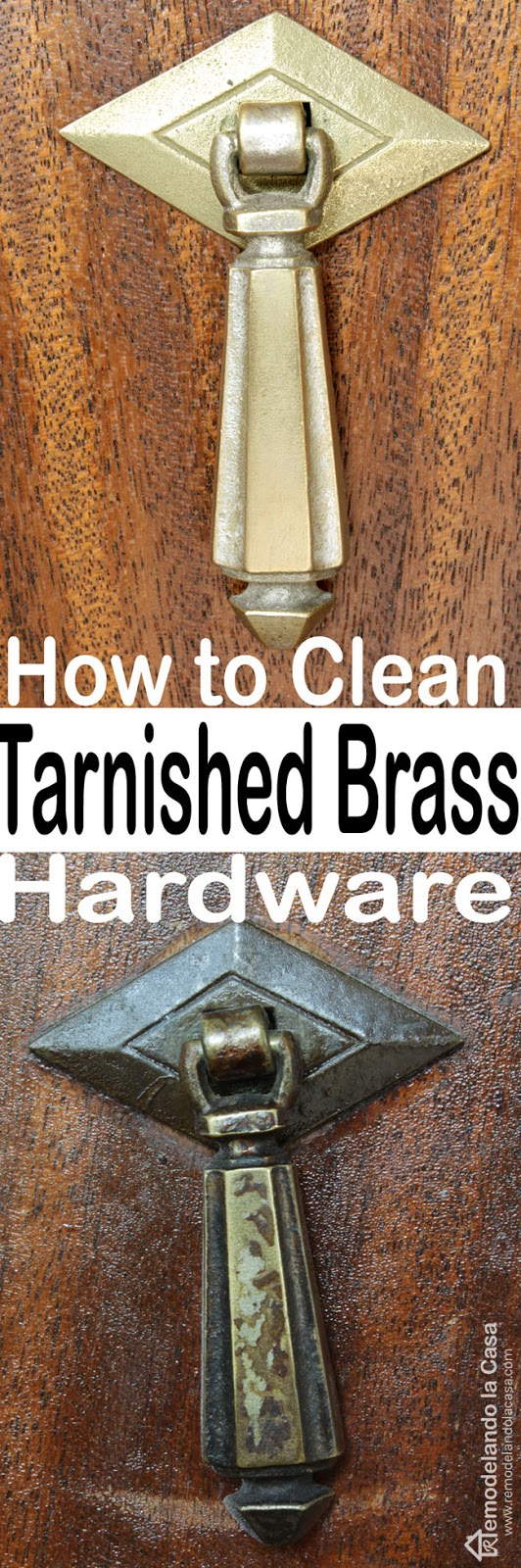 How To Clean Varnish Tarnish From Old Hardware