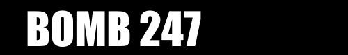BOMB 247