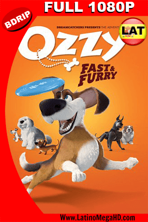 Ozzy, Rápido y Peludo  (2016) Latino Full HD BDRIP 1080P (2016)