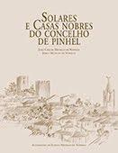 SOLARES E CASAS NOBRES DO CONCELHO DE PINHEL