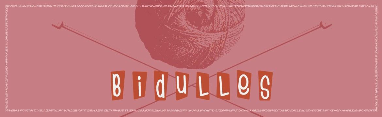 BIDULLES