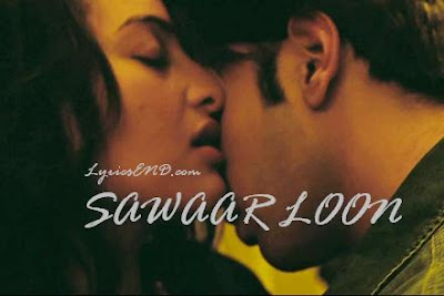 Lootera Sawaar Loon HD Song With Lyrics