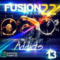 Fusion 22 - Trece Only For Addicts (2013) (10 Carpetas Remix)
