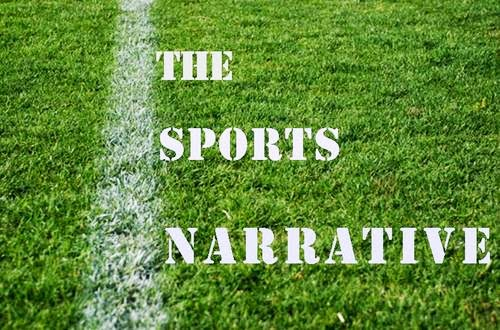 The Sports Narrative