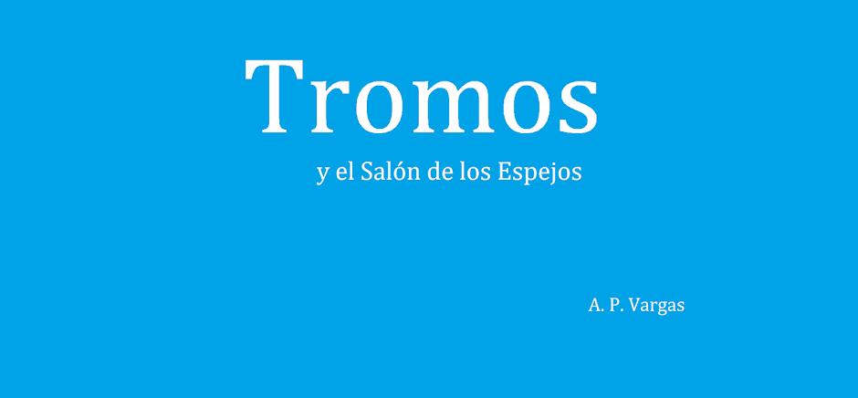 Tromos y el Salón de los Espejos