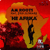 AM Roots Ft. Frederich Mthembu - He Africa (Black Motion Remix) [Download]