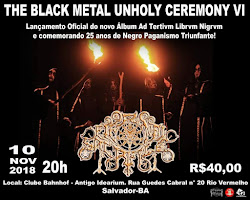 THE BLACK METAL UNHOLY CEREMONY VI