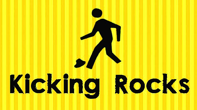 Kicking Rocks