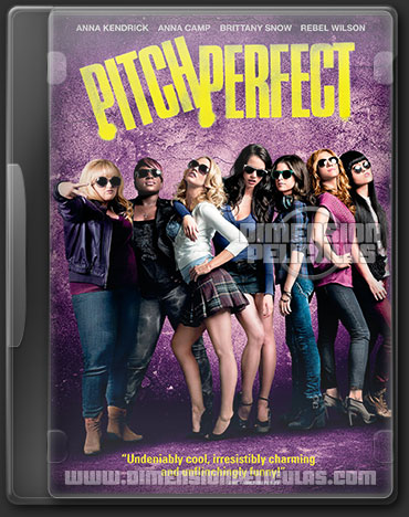 Pitch Perfect (DVDRip Español Latino) (2012)