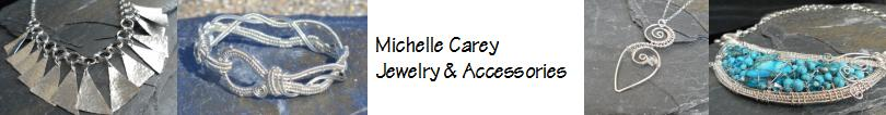 Michelle Carey - Jewelry & Accessories