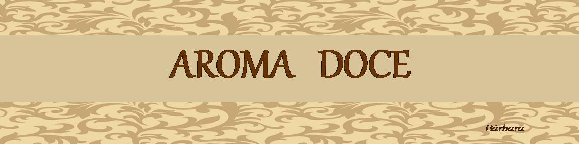 Aroma Doce