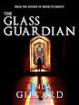 The Glass Guardian by Linda Gillard
