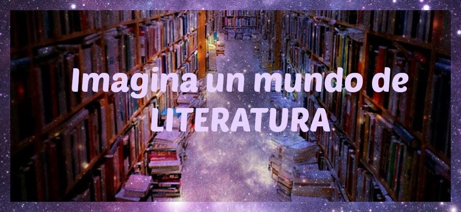 Imagina Un Mundo de Literatura