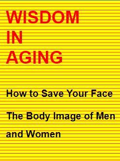 <b>Wisdom in Aging</b>