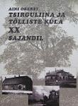 Tsirguliina ja Tõlliste küla XX sajandil
