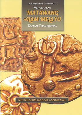 An Introduction of the Traditional Coins of the Malay Realm