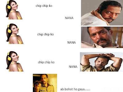 Chip Chip Ko - Nana patekar